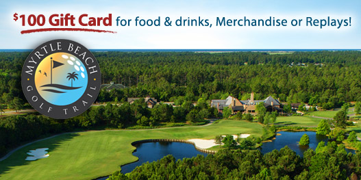 Golf Package: The Myrtle Beach Golf Trail - Gift Cards!